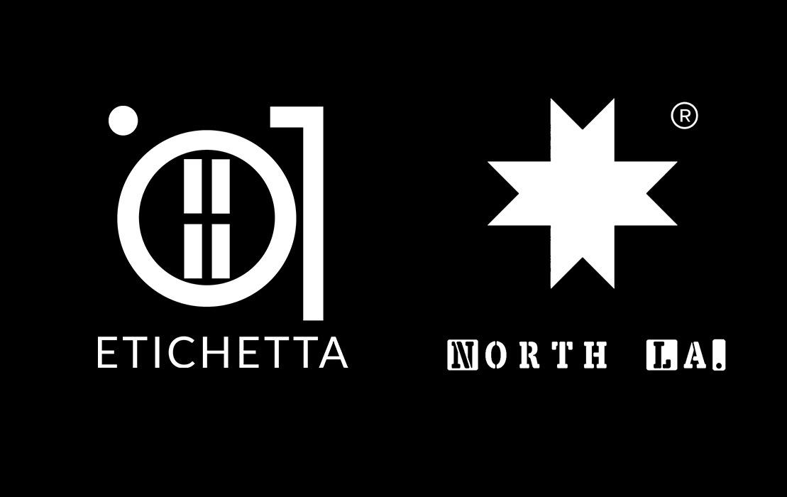 ETICHETTA & NORTH LA